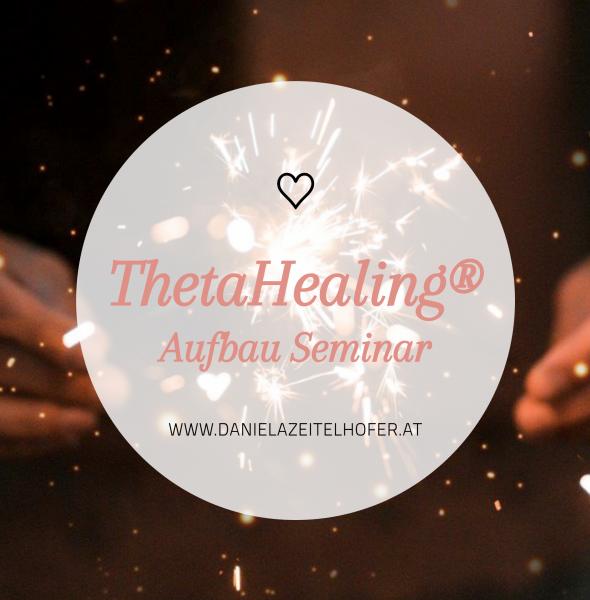 ThetaHealing Aufbau-Seminar