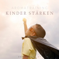 Aromatraining: Kinder stärken